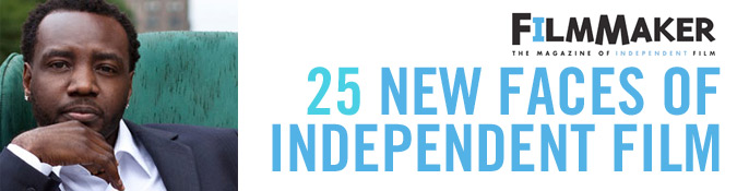 25 New Faces of Independent Film